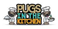 Pugs In The Kitchen